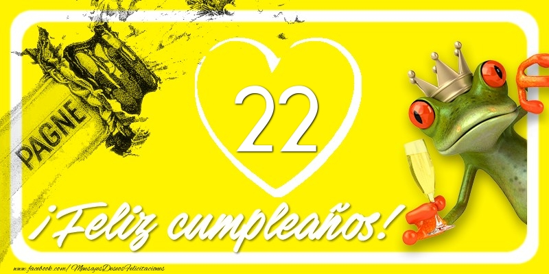 Feliz Cumpleaños, 22 años!