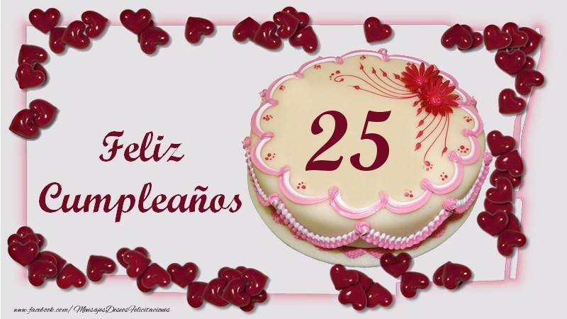 Feliz Cumpleaños 25 años