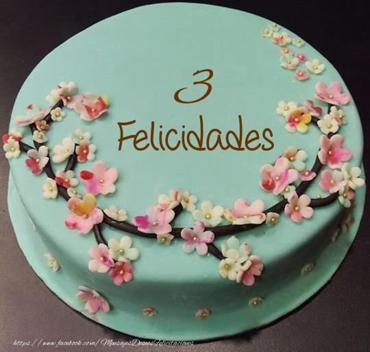 Felicidades- Tarta 3 años