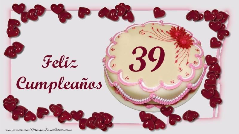 Feliz Cumpleaños 39 años