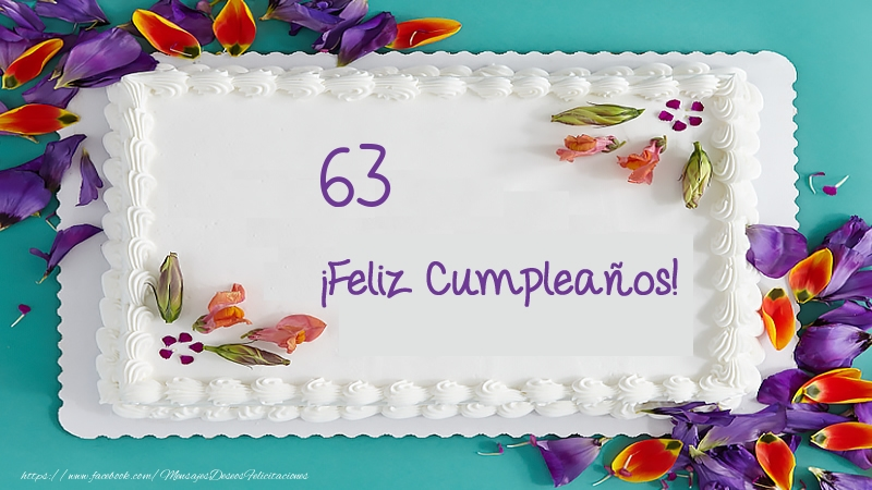 ¡Feliz Cumpleaños 63 años! Tarta