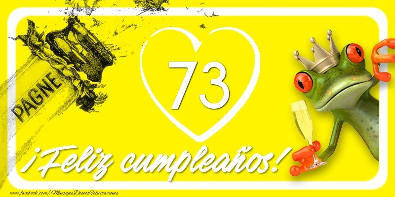 Feliz Cumpleaños, 73 años!