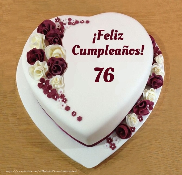 ¡Feliz Cumpleaños! - Tarta 76 años