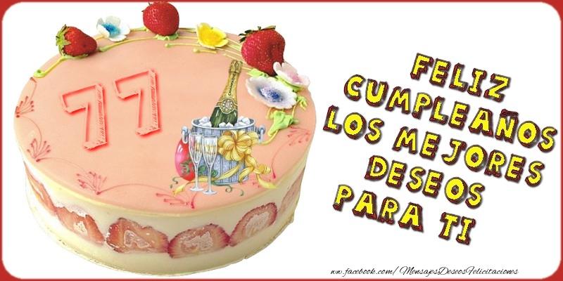 Feliz Cumpleaños! Los mejores deseos para ti! 77 años