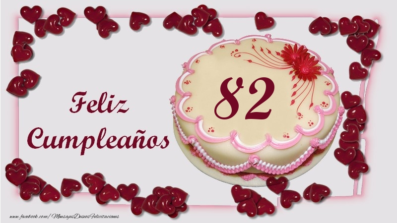 Feliz Cumpleaños 82 años