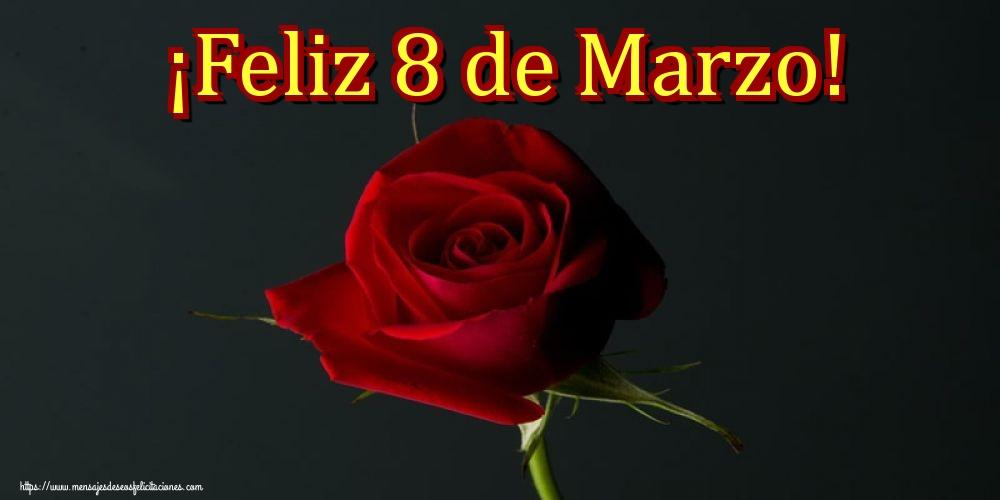 Felicitaciones para el día de la mujer - ¡Feliz 8 de Marzo!