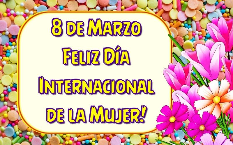 Felicitaciones para el día de la mujer - 8 de Marzo Feliz Día Internacional de la Mujer!