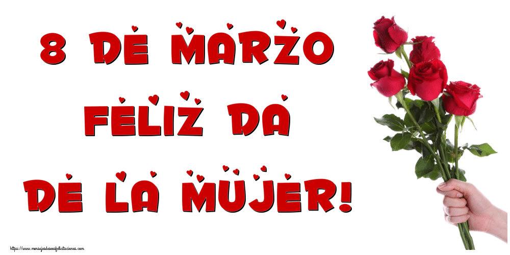 Felicitaciones para el día de la mujer - 8 de Marzo ¡Feliz Día de la Mujer!