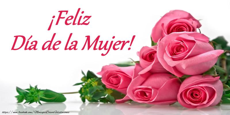Día de la mujer ¡Feliz Día de la Mujer!