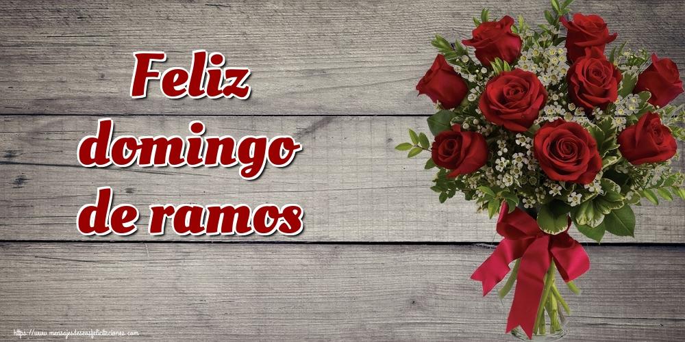 Felicitaciones de Domingo De Ramos - Feliz domingo de ramos