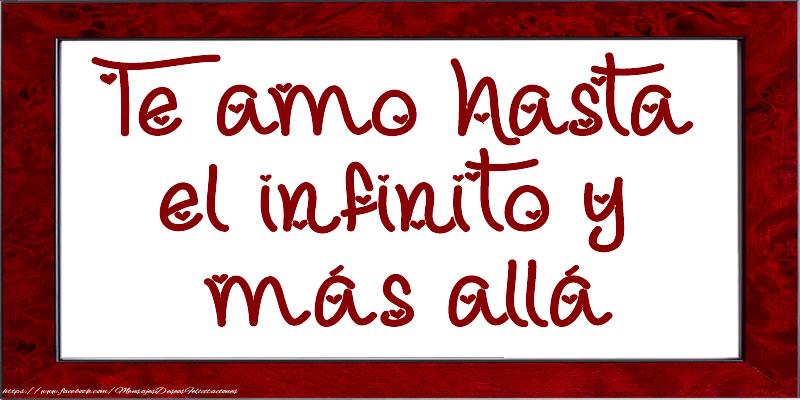 Amor Te amo hasta el infinito y más allá