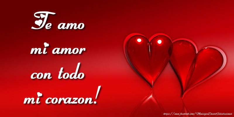 Felicitaciones de amor - Te amo mi amor con todo mi corazon!