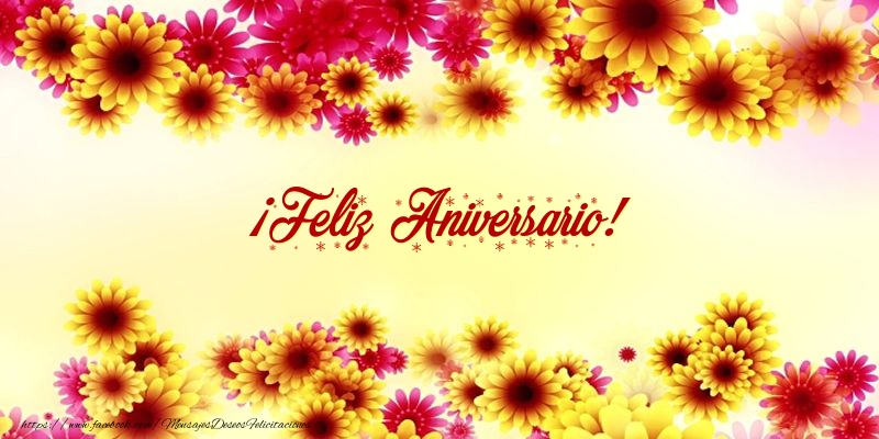 Felicitaciones de aniversario - ¡Feliz Aniversario! - mensajesdeseosfelicitaciones.com