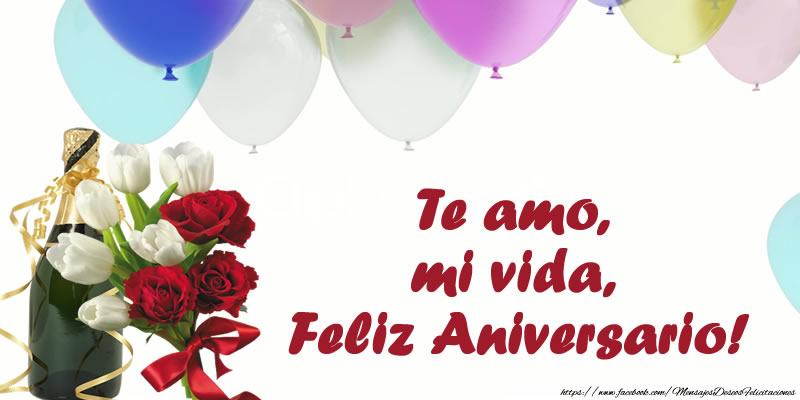 Aniversario Te amo, mi vida, Feliz Aniversario!