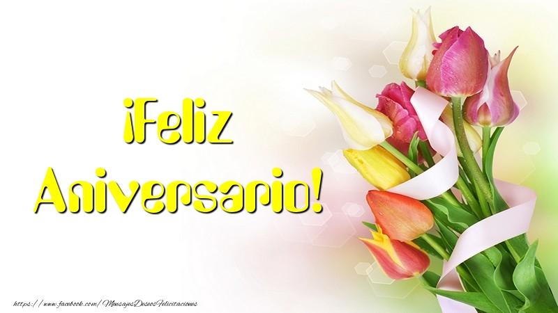 Felicitaciones de aniversario - ¡Feliz Aniversario!