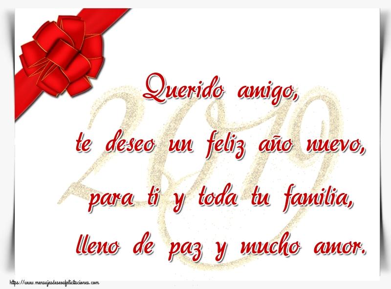 Felicitaciones de Año Nuevo - Querido amigo, te deseo un feliz año nuevo, para ti y toda tu familia, lleno de paz y mucho amor.