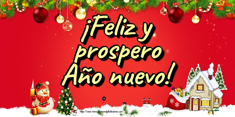 Felicitaciones de Año Nuevo - ¡Feliz y prospero Año nuevo!