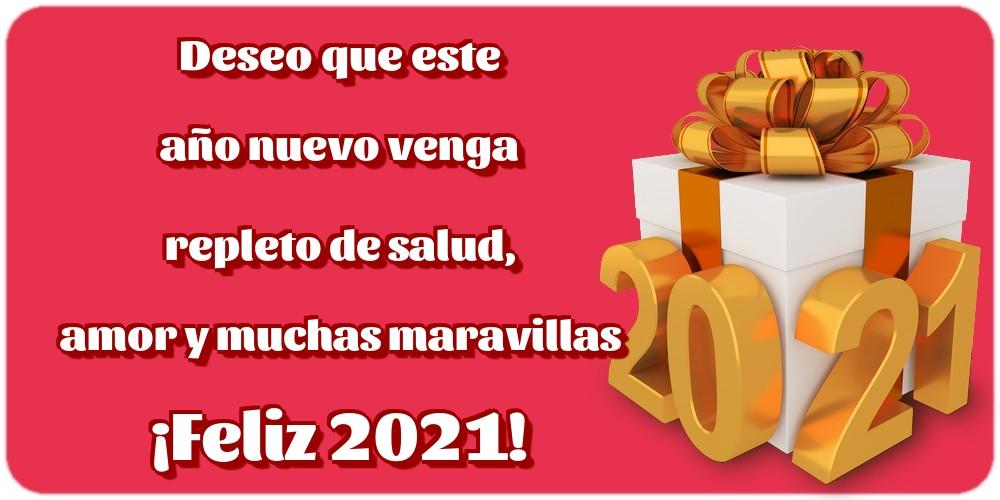 Felicitaciones de Año Nuevo - Deseo que este año nuevo venga repleto de salud, amor y muchas maravillas ¡Feliz 2021!
