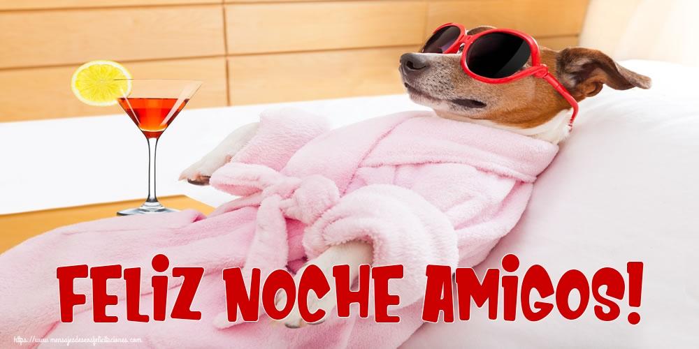 Felicitaciones de buenas noches - Feliz Noche Amigos!