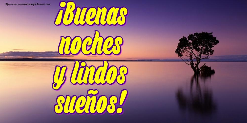 Felicitaciones de buenas noches - ¡Buenas noches y lindos sueños!