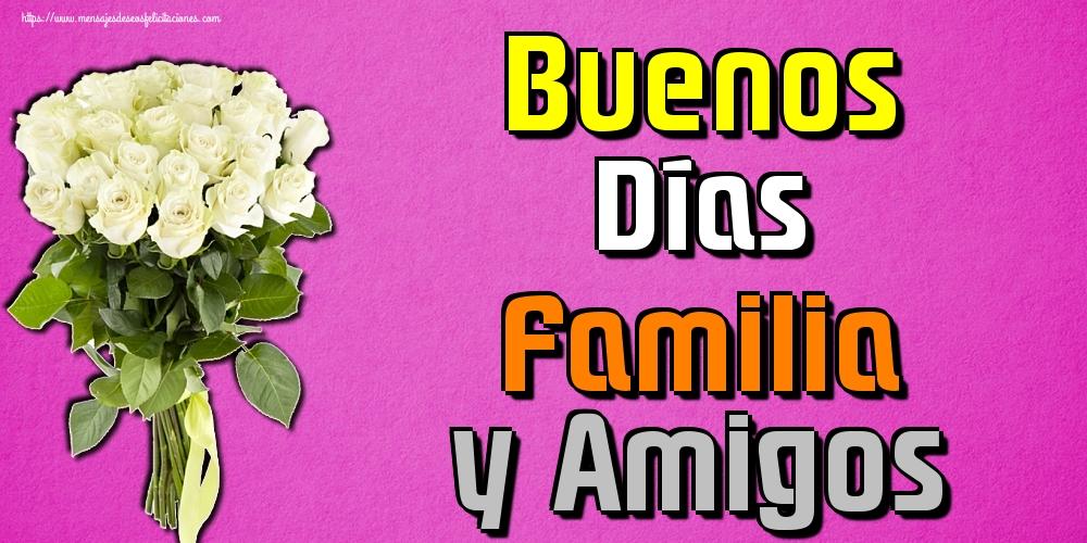 Felicitaciones de buenas tardes - Buenos Días Familia y Amigos