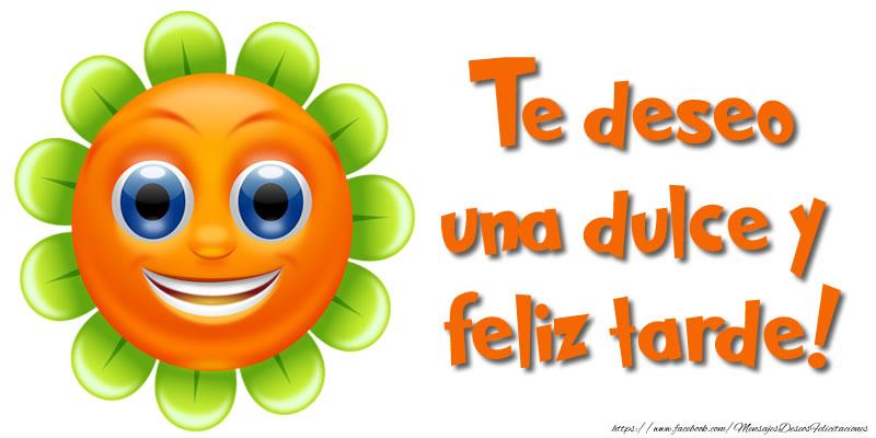 Felicitaciones de buenas tardes - Te deseo una dulce y feliz tarde!