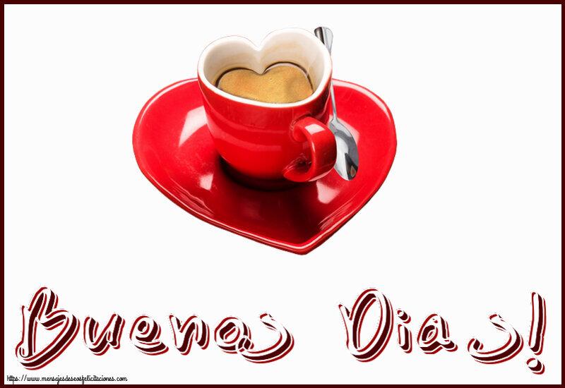 Felicitaciones de buenos días - Buenos Dias!
