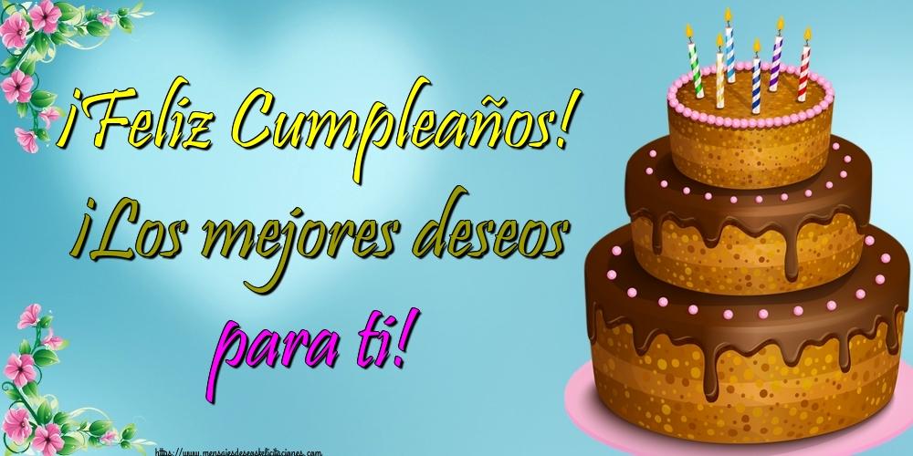 Felicitaciones de cumpleaños - ¡Feliz Cumpleaños! ¡Los mejores deseos para ti!