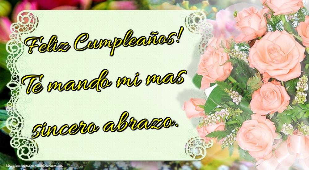 Felicitaciones de cumpleaños - Feliz Cumpleaños! Te mando mi mas sincero abrazo.