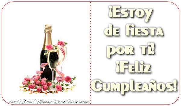 El más popular felicitaciones de cumpleaños - ¡Estoy de fiesta por ti! ¡Feliz Cumpleaños!