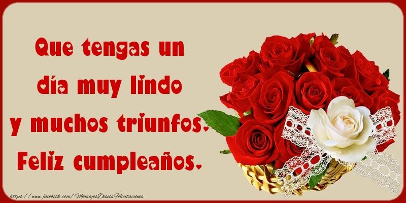 Felicitaciones de cumpleaños - Que tengas un día muy lindo - mensajesdeseosfelicitaciones.com