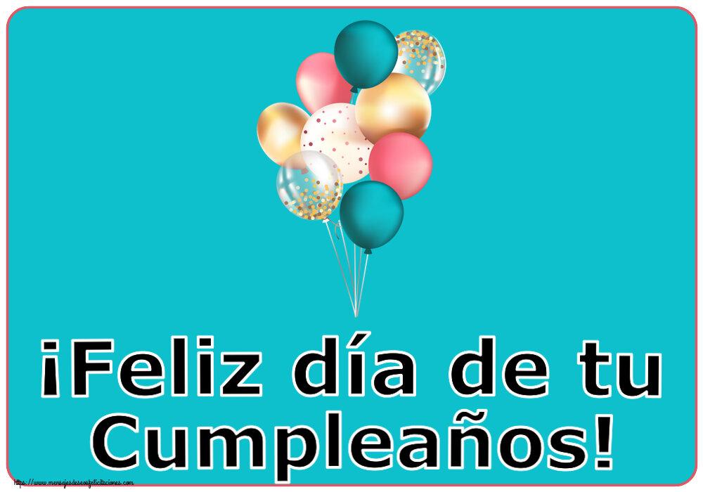 Felicitaciones de cumpleaños - ¡Feliz día de tu Cumpleaños!