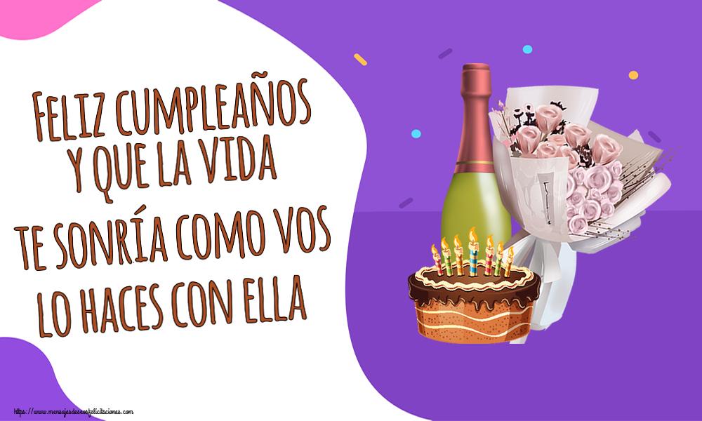 Felicitaciones de cumpleaños - Feliz cumpleaños y que la vida te sonría como vos lo haces con ella