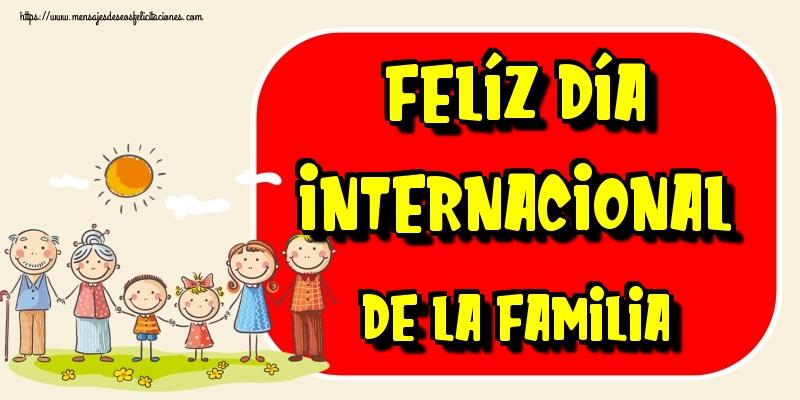 Felicitaciones Día Internacional de la Familia - Felíz Día Internacional de la Familia