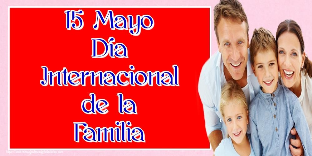 Felicitaciones Día Internacional de la Familia - 15 Mayo Día Internacional de la Familia