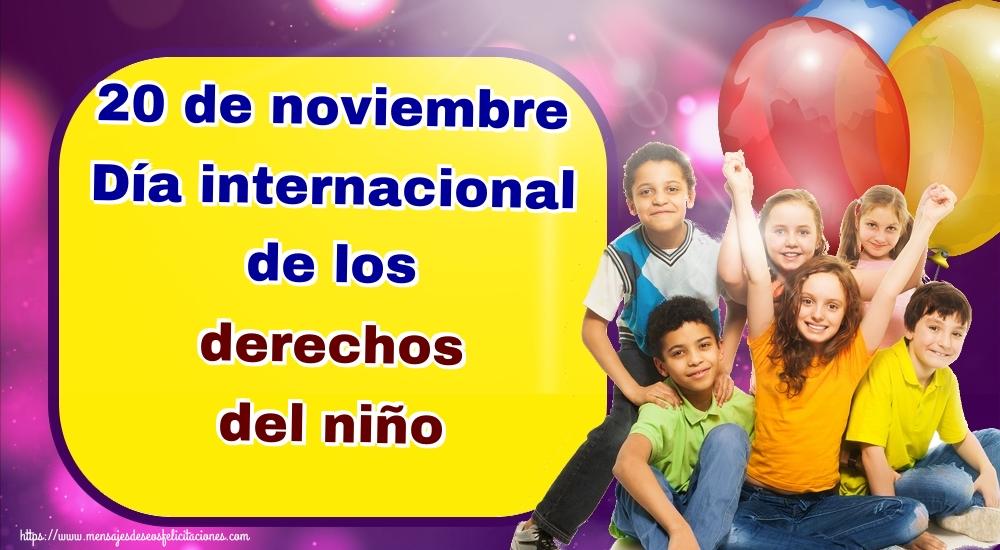 Felicitaciones de Día internacional de los derechos del niño - 20 de noviembre Día internacional de los derechos del niño