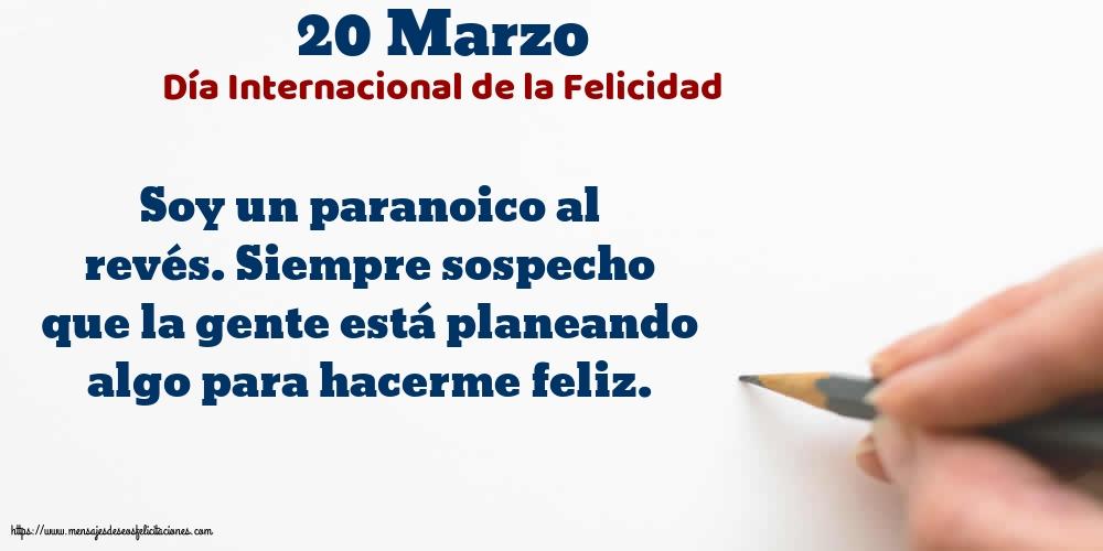 Felicitaciones del Día Internacional de la Felicidad - 20 Marzo - Día Internacional de la Felicidad