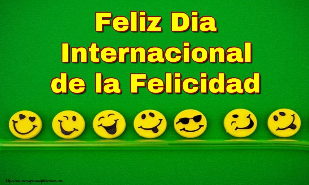 Felicitaciones del Día Internacional de la Felicidad - Feliz Dia Internacional de la Felicidad