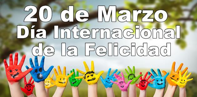 Mensajes Felicitaciones Personalizadas del Día Internacional de la Felicidad