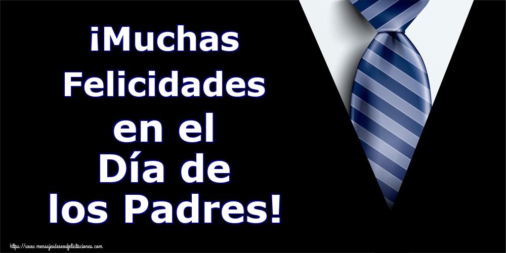 Día del Padre ¡Muchas Felicidades en el Día de los Padres!