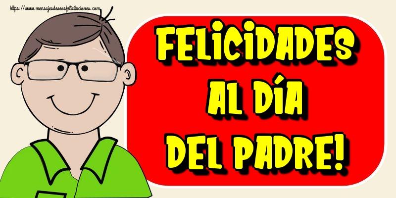 Felicitaciones para el Día del Padre - ¡Felicidades Al Día Del Padre!