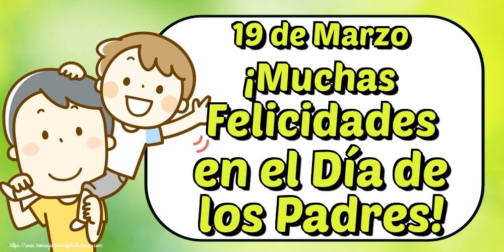Felicitaciones para el Día del Padre - 19 de Marzo ¡Muchas Felicidades en el Día de los Padres!