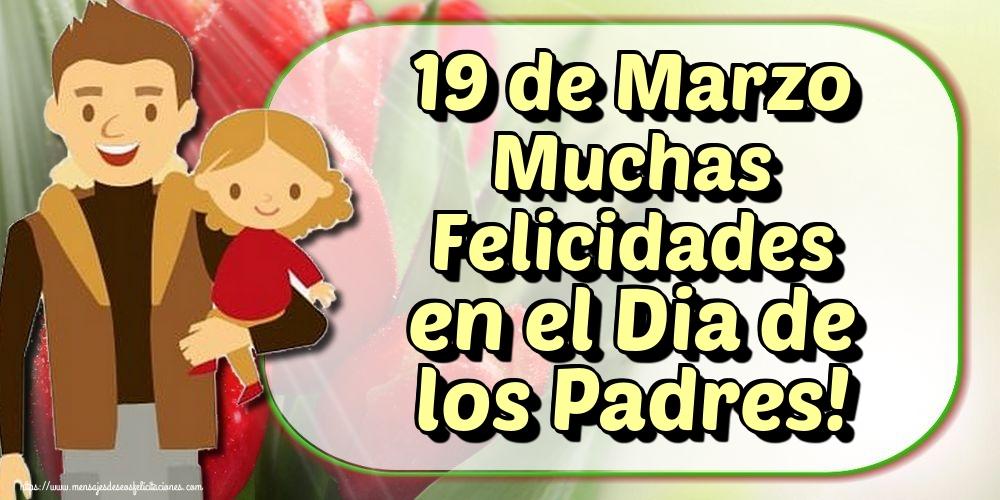 Felicitaciones para el Día del Padre - 19 de Marzo Muchas Felicidades en el Dia de los Padres!
