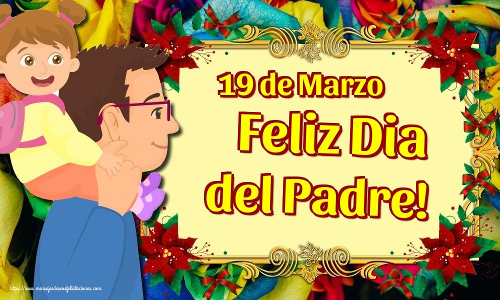 Felicitaciones para el Día del Padre - 19 de Marzo Feliz Dia del Padre!