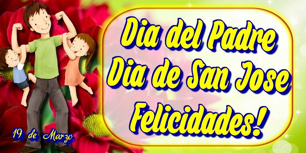 Felicitaciones para el Día del Padre - 19 de Marzo Dia del Padre Dia de San Jose Felicidades!