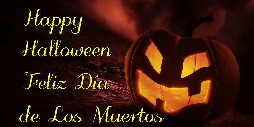 Felicitaciones de halloween - Happy Halloween Feliz Día de Los Muertos