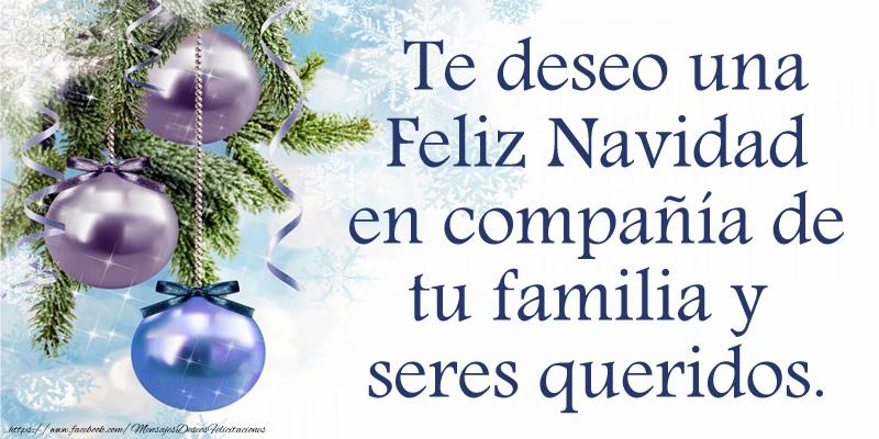 Felicitaciones de navidad te deseo una feliz navidad en - Deseos de feliz navidad ...