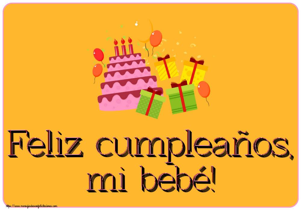 Felicitaciones para niños - Feliz cumpleaños, mi bebé!