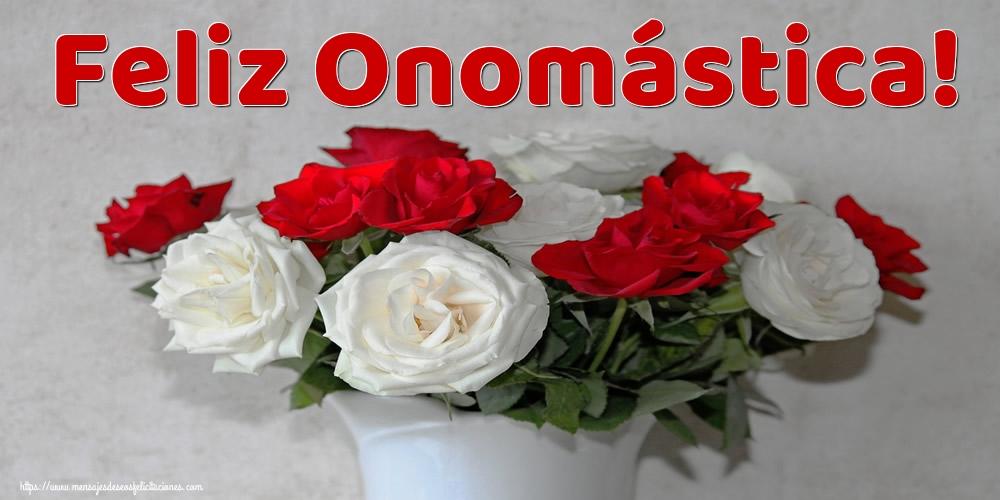 Felicitaciones de Onomástica - Feliz Onomástica!