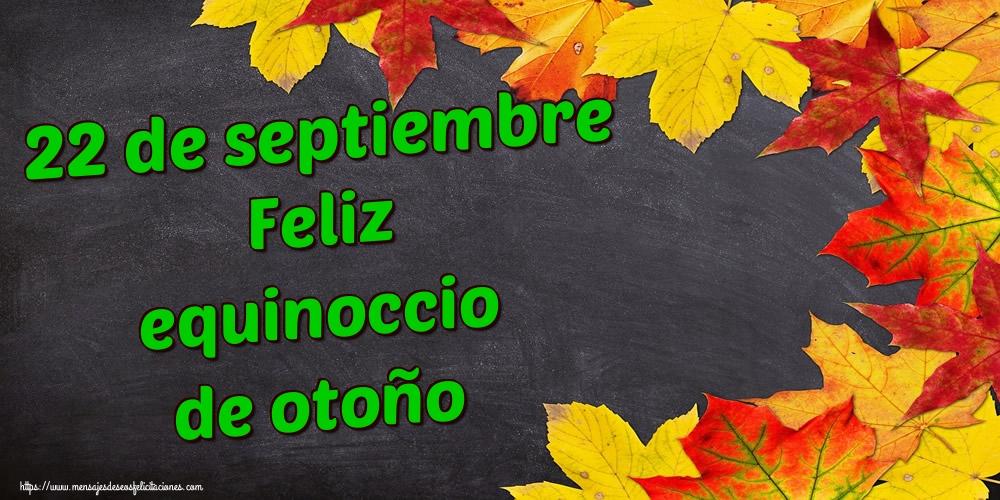Felicitaciones Equinoccio de otoño - 22 de septiembre Feliz equinoccio de otoño